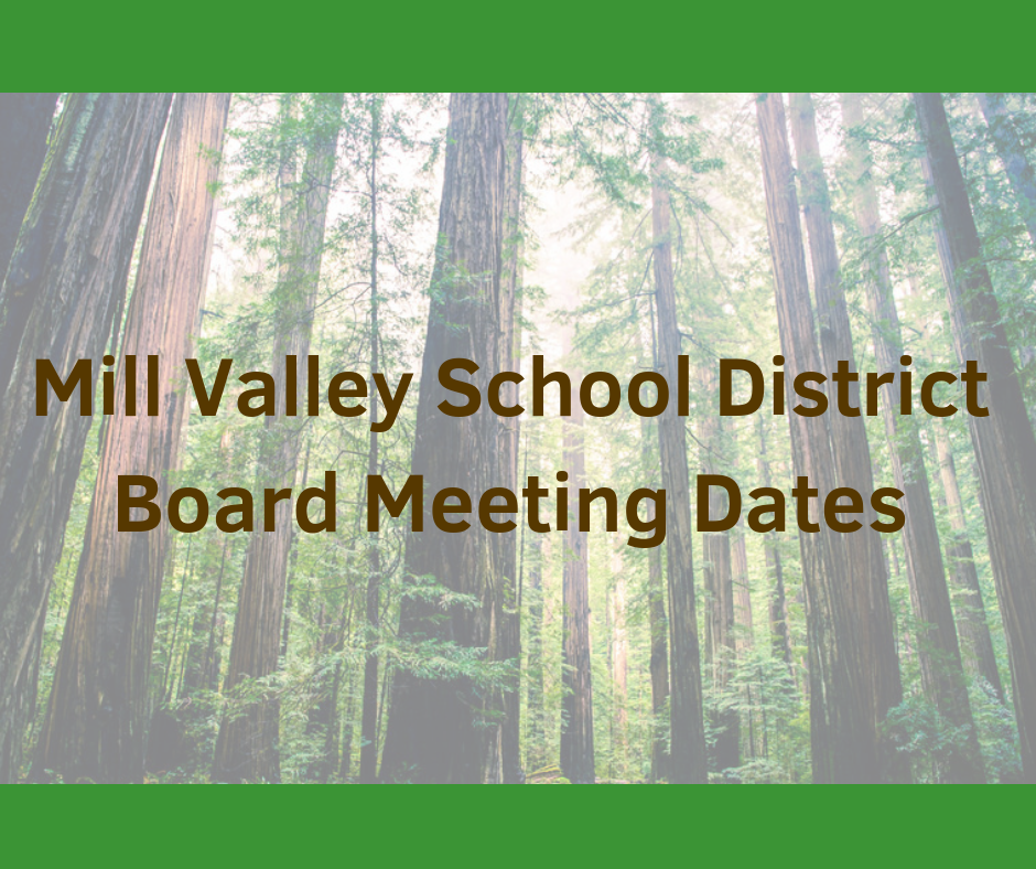 Mill Valley School District Board Meeting Dates text over tree graphic