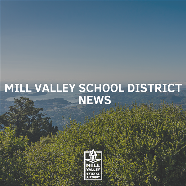 Mill Valley School District News