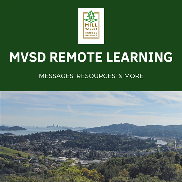 MVSD Remote Learning Messages, Resources, and More