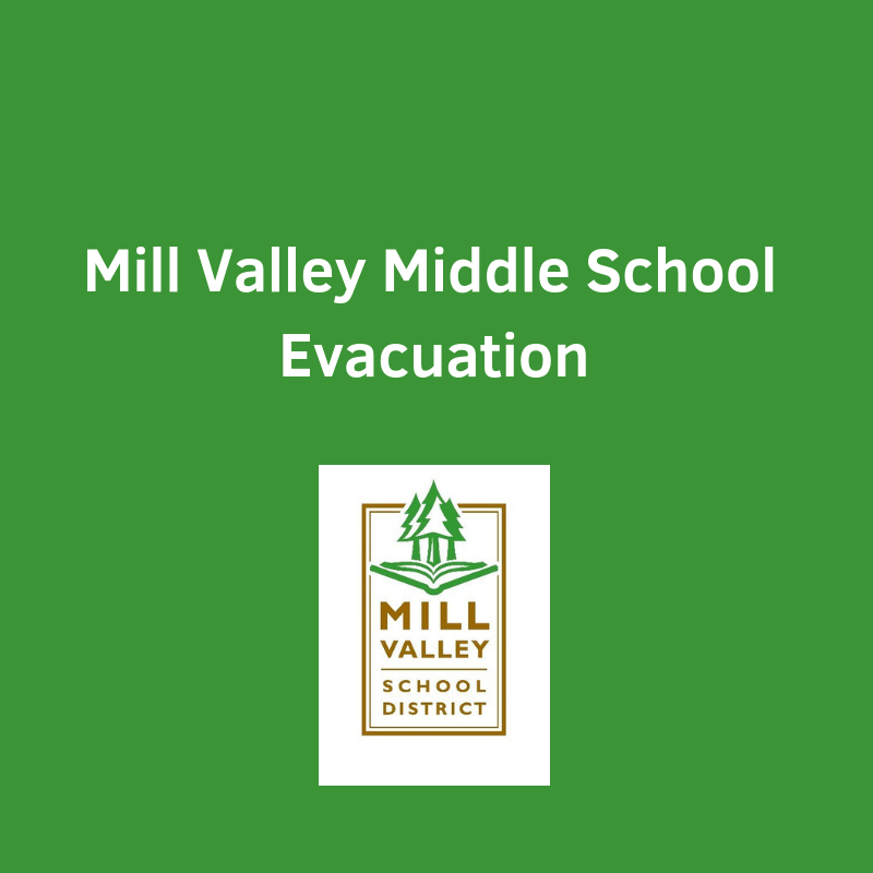 Mill Valley Middle School Evacuation