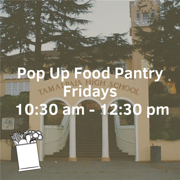 Pop Up Food Pantry Fridays 10:30 am - 12:30 pm