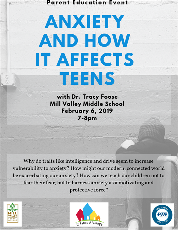 Anxiety and how it affects teens, February 6th from 7-8pm at Mill Valley Middle School