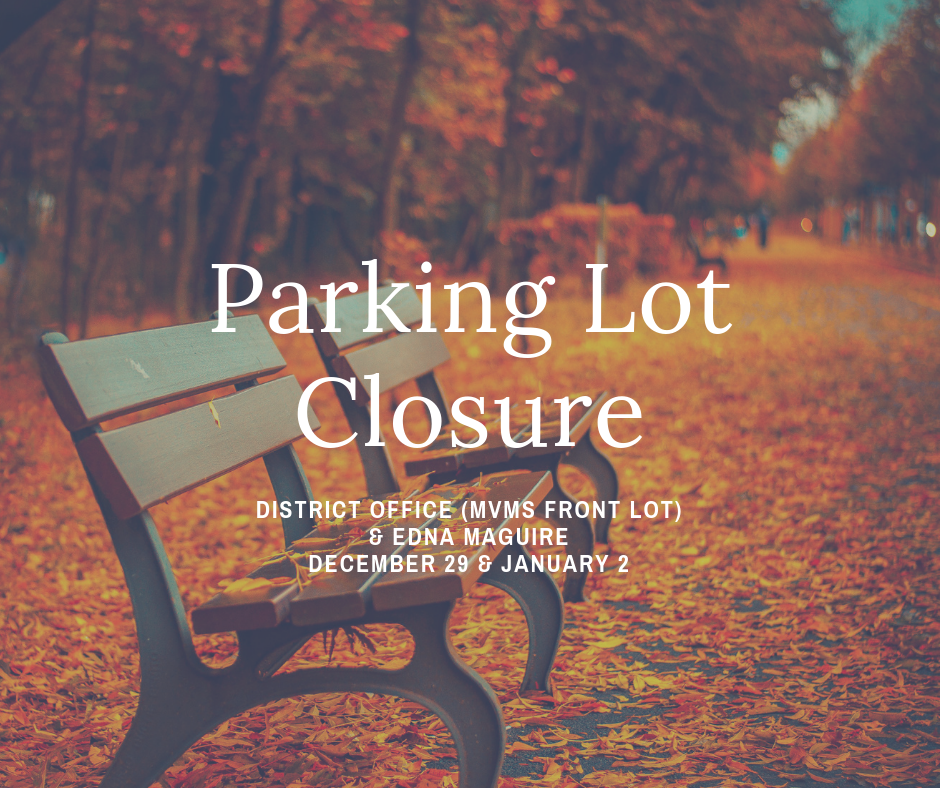 parking lot closure edna maguire and mill valley middle school district office nov. 21