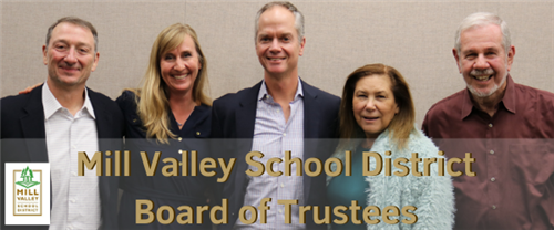 The Mill Valley School District Board of Trustees members