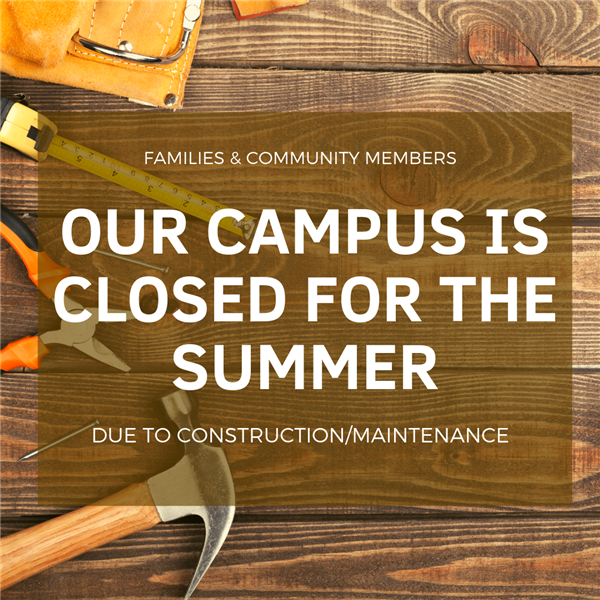 campus closed due to construction/maintenance
