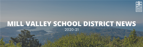Mill Valley School District News 2020-21