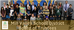 Photo of 7th Grade Student Recognition with text saying Mill Valley School District Board of Trustees