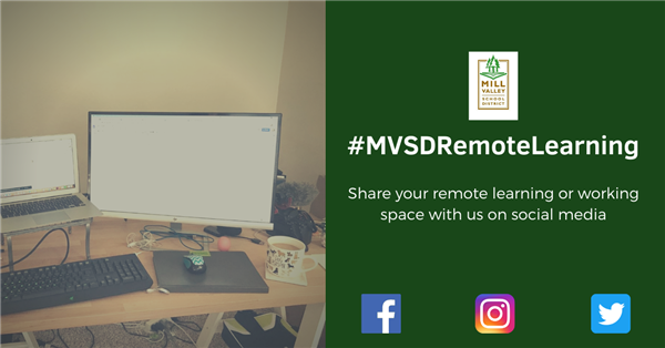 A desk with text saying #MVSDRemoteLearning Share your remote learning or working space with us on social media